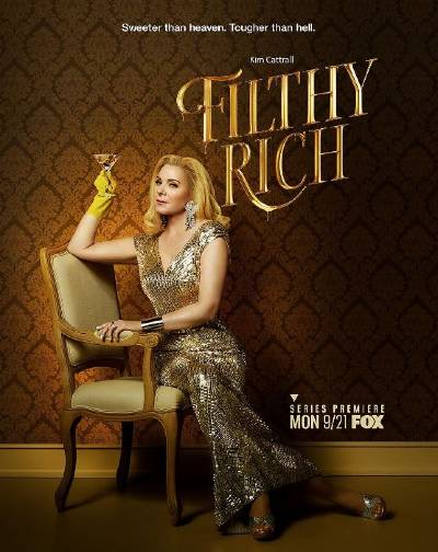 Filthy Rich; new movies and shows