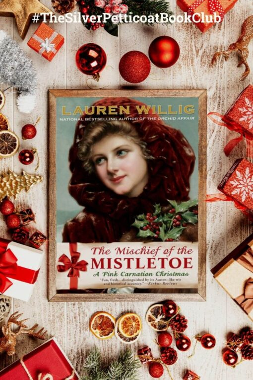 The Silver Petticoat Book Club: Your November 2020 Read is 'The Mischief of the Mistletoe'; Pinterest image