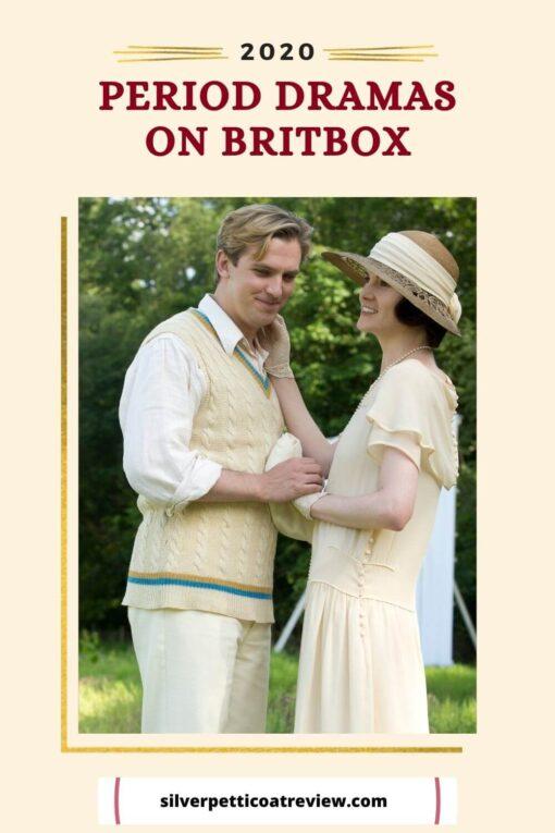 period dramas on Britbox - December 2020; pinterest graphic