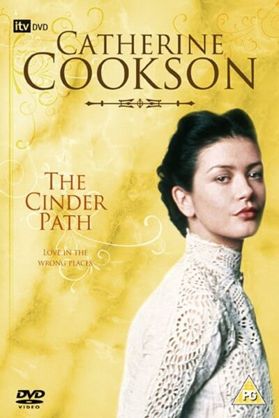 Catherine Cookson's The Cinder Path poster