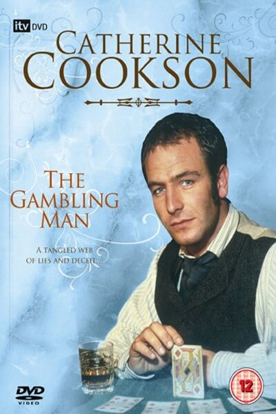 Catherine Cookson's The Gambling Man Poster