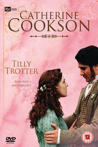catherine cookson's tilly trotter poster