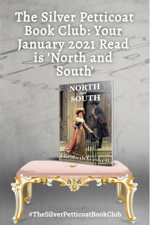 The Silver Petticoat Book Club: Your January 2021 Read Is 'North And South'; Pinterest image