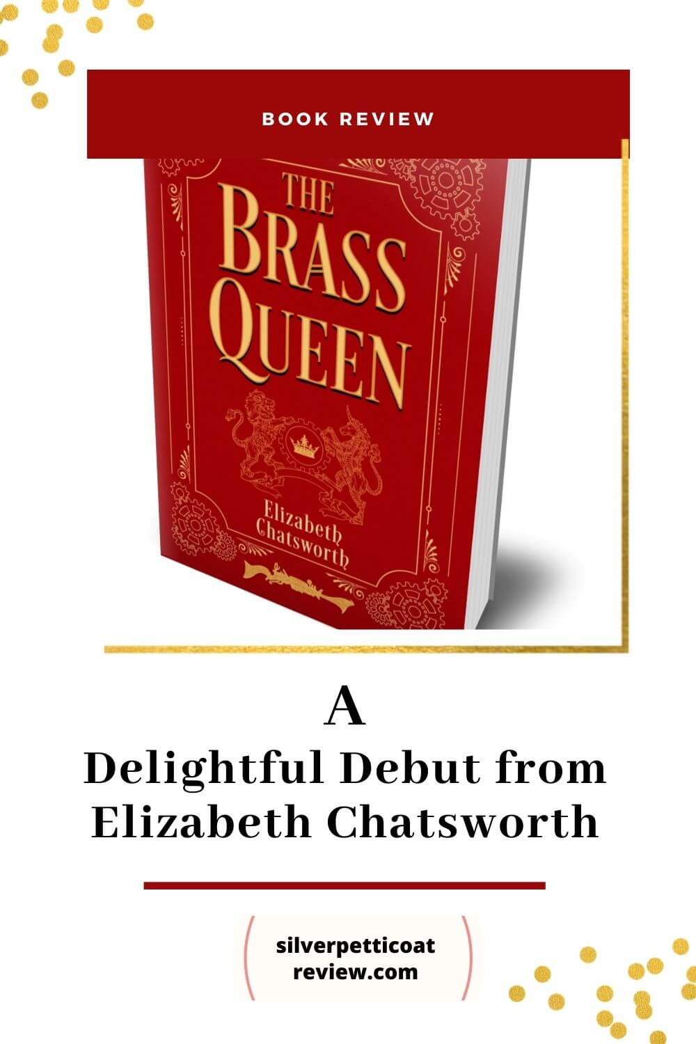 The Brass Queen Book Review: A Delightful Debut from Elizabeth Chatsworth; Pinterest graphic