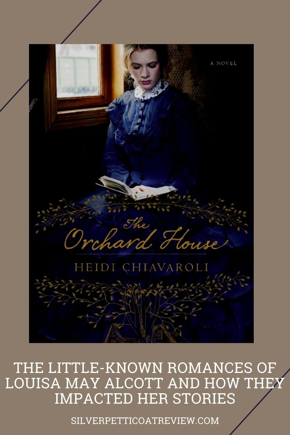 The Little-Known Romances of Louisa May Alcott and How They Impacted Her Stories; Pinterest image