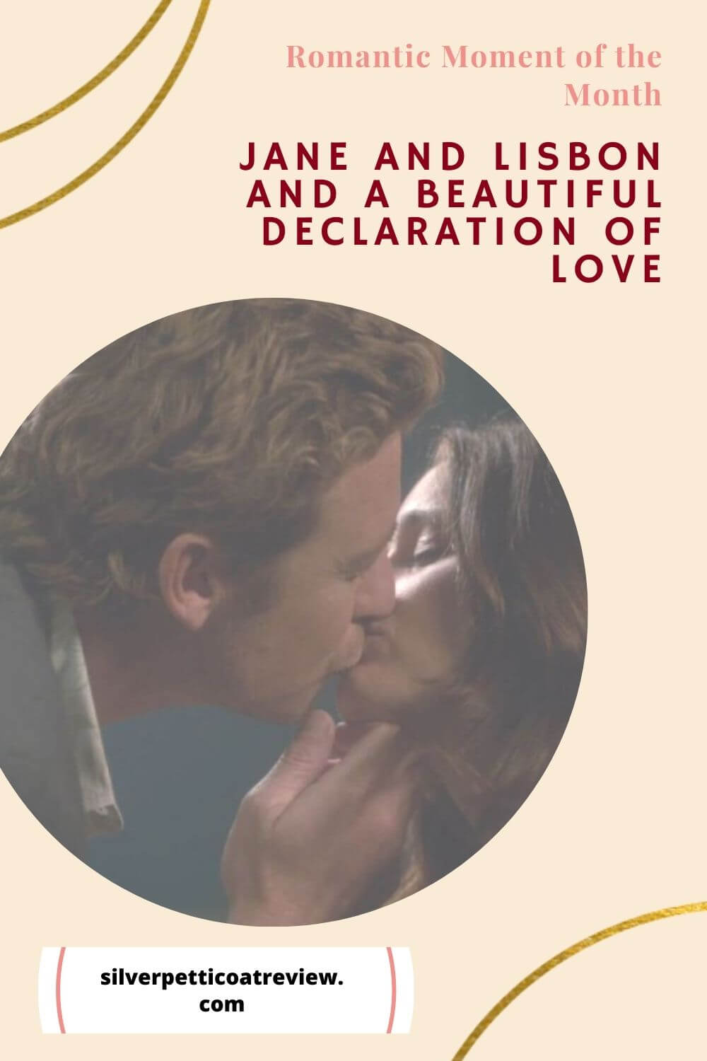 Jane and Lisbon and a Beautiful Declaration of Love; Pinterest image