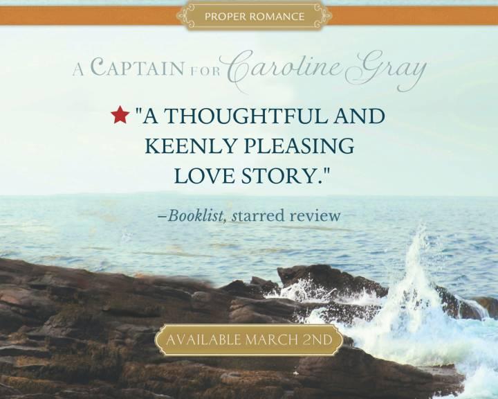 A Captain for Caroline Gray booklist quote