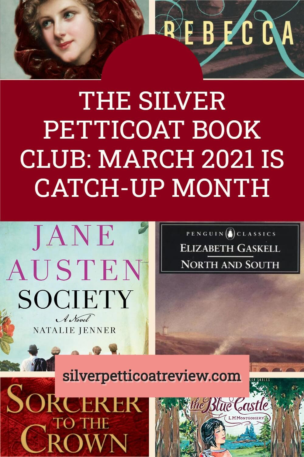 The Silver Petticoat Book Club: March 2021 is Catch-Up Month; Pinterest Image