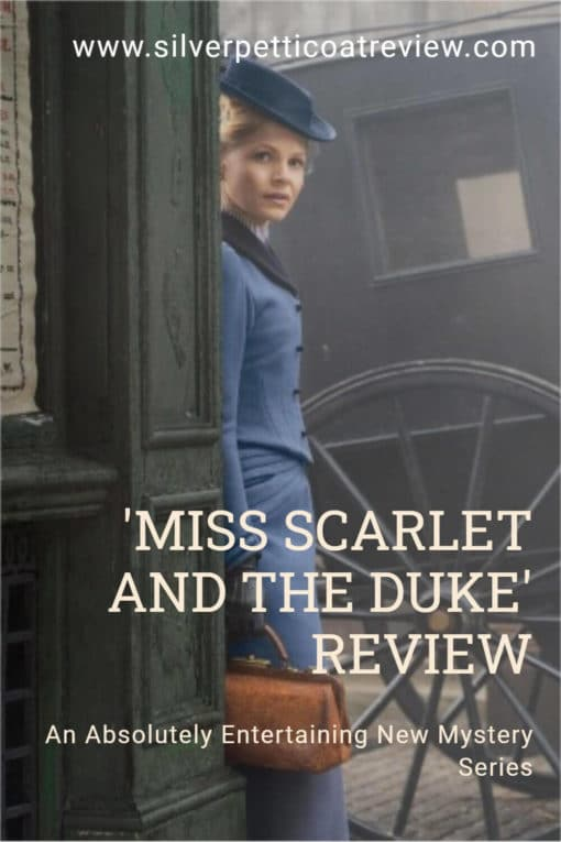 Miss Scarlet and the Duke Review; pinterest image