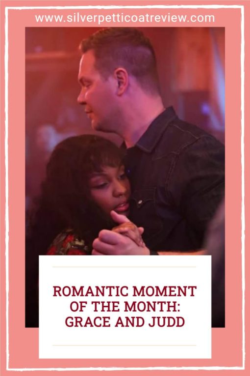 Romantic Moment of the Month: Grace and Judd; pinterest image showing text and a picture of the two characters dancing
