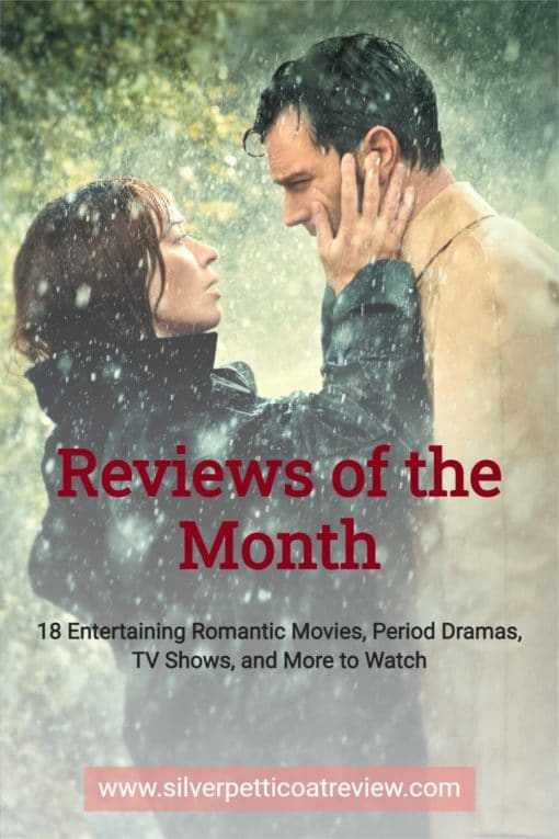 Reviews of the Month - 18 Entertaining Romantic Movies, Period Dramas, and More to Watch; Pinterest image with Wild Mountain Thyme photo