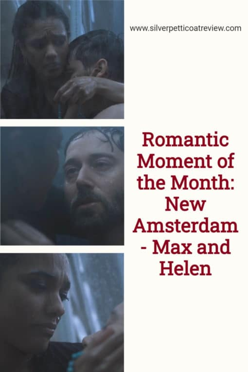 Romantic Moment of the Month: New Amsterdam - Max and Helen; pinterest image