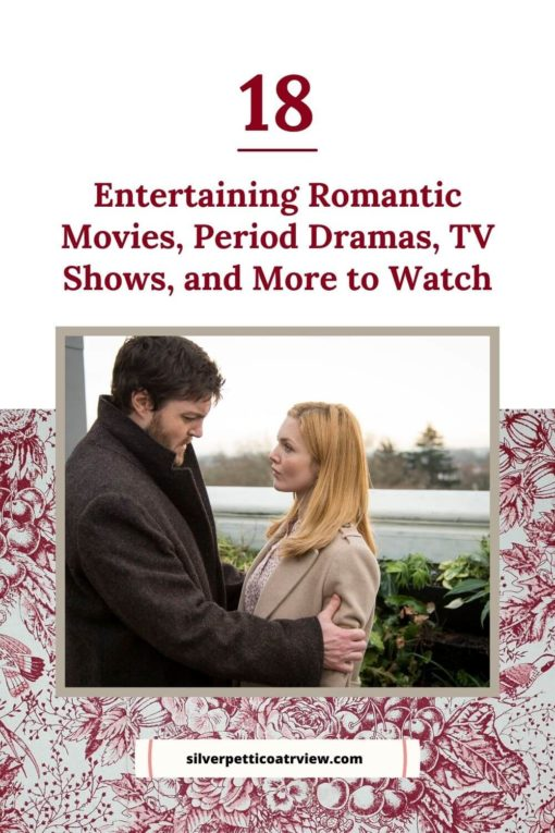 18 Entertaining Romantic Movies, Period Dramas, TV Shows, and More to Watch; pinterest image with publicity still of C.B. Strike