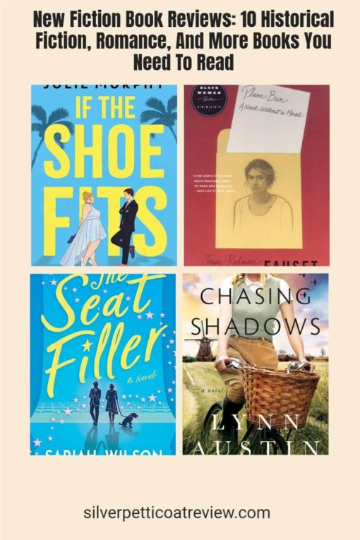New Fiction Book Reviews: 10 Historical Fiction, Romance, And More Books You Need To Read; Pinterest image