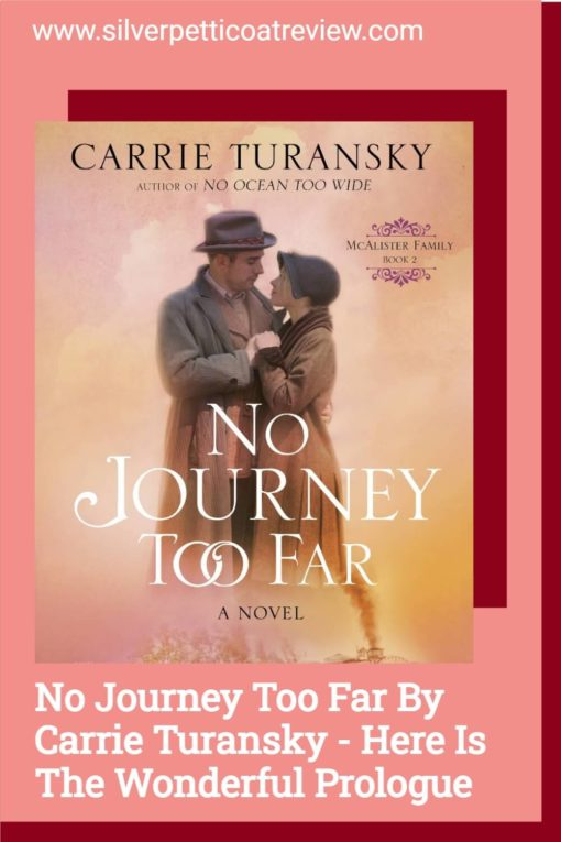 No Journey Too Far by Carrie Turansky: Here is the Wonderful Prologue; Pinterest image with book cover and pink colors in the background