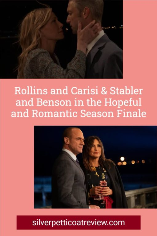 Rollins and Carisi & Stabler and Benson in the Hopeful and Romantic Season Finale; Pinterest image