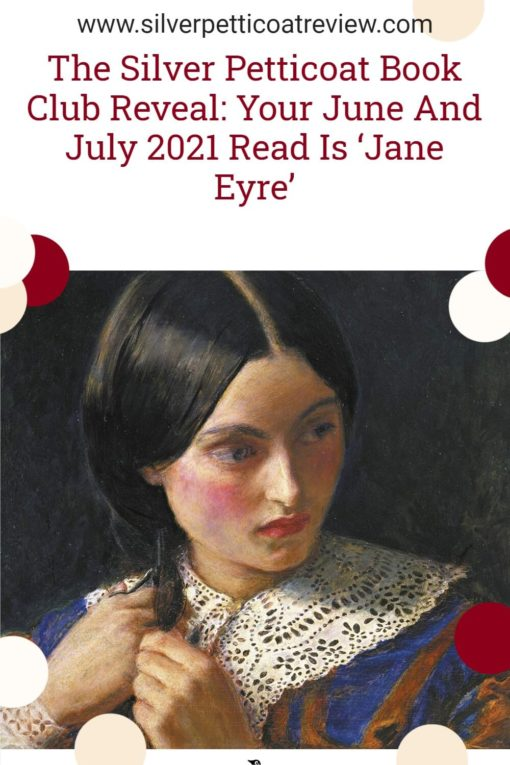 The Silver Petticoat Book Club Reveal: Your June And July 2021 Read Is 'Jane Eyre'; pinterest image