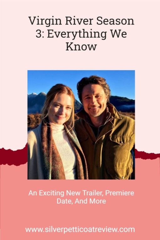 Virgin River Season 3: Everything We Know - An Exciting New Trailer, Premiere Date, and More; Pinterest image with Jack and Mel