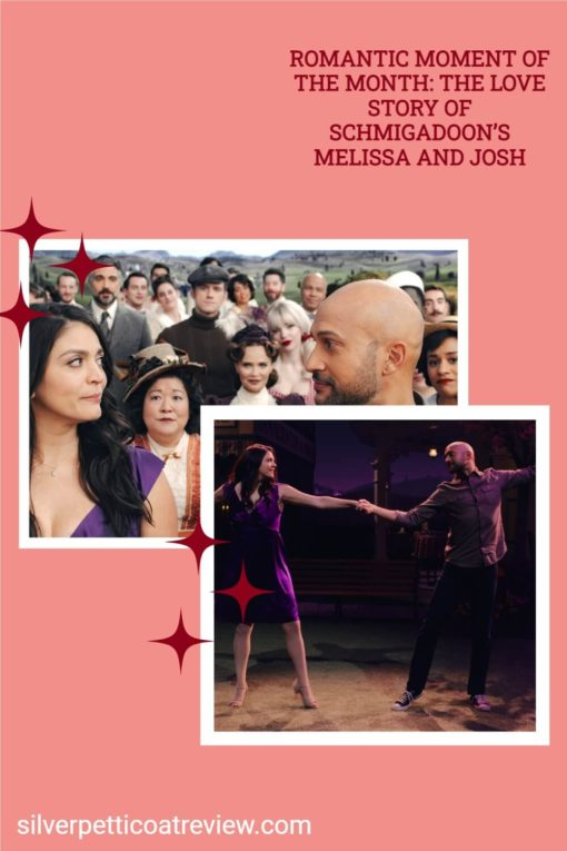Romantic Moment of the Month: The Love Story of Schmigadoon's Melissa and Josh; pinterest image