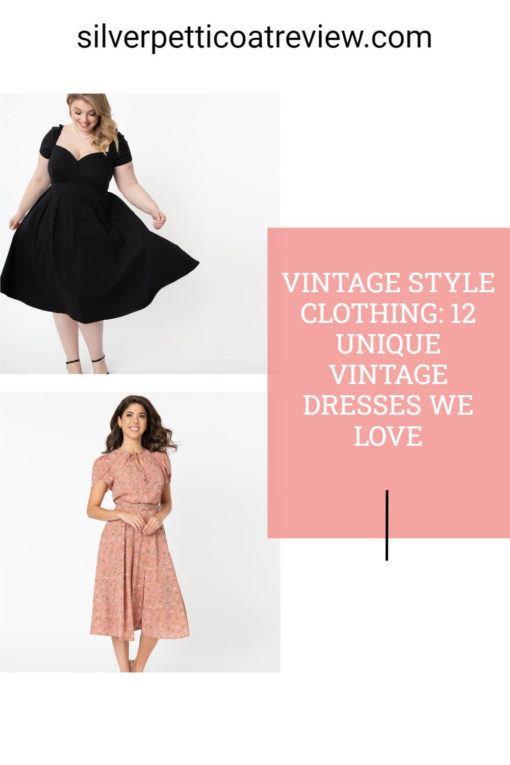 Vintage Style Clothing: 12 Unique Vintage Dresses We Love; pinterest image