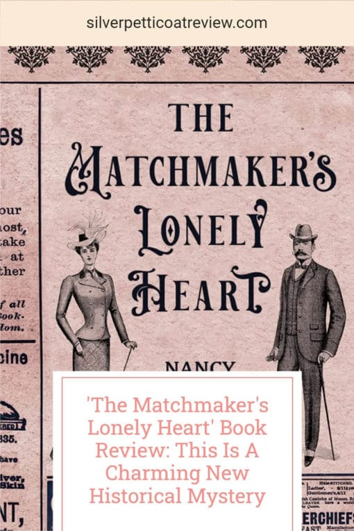 The Matchmaker's Lonely Heart Book Review: This is a Charming New Historical Mystery; pinterest image